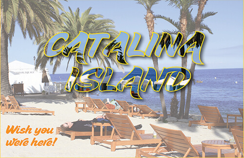 Text Masking Postcard - Catalina Island